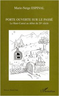Porte ouverte sur le passé : Le Haut-Cantal au début du 20e siècle