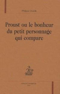 Proust ou le bonheur du petit personnage qui compare