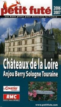 Le Petit Futé Châteaux de la Loire : Anjou Berry Sologne Touraine