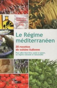 Le Régime méditerranéen, 20 recettes de cuisine italienne
