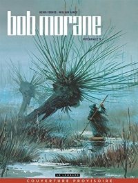 Intégrale Bob Morane nouvelle version - tome 9