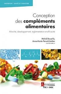 Conception des compléments alimentaires : Marché, développement, réglementation et efficacité
