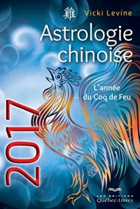 Astrologie chinoise 2017