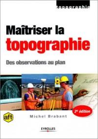 Maîtriser la topographie : Des observations aux plans