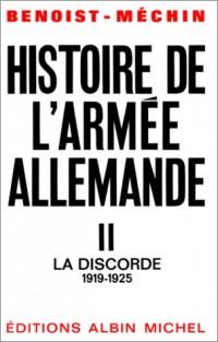 Histoire de l'armée allemande, tome 2 (II) : la Discorde (1919-1925)