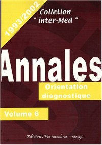 Annales 1993-2002 : Volume 6, Orientation diagnostique