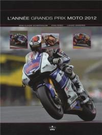 L'année grands prix moto 2012