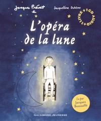 L'Opéra de la Lune Livre-CD