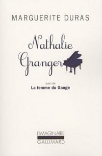 Nathalie Granger : Suivi de La femme du Gange