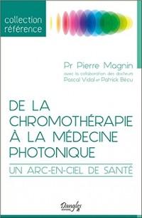 De la chromothérapie à la médecine photonique - Un arc-en-ciel de santé