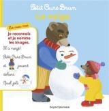Lis avec moi Petit Ours Brun - La neige