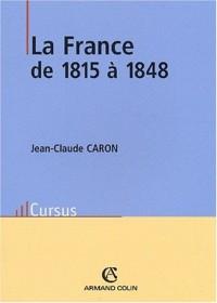 La France de 1815 à 1848. 2ème édition