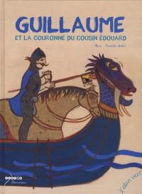 Guillaume et la couronne du cousin Edouard