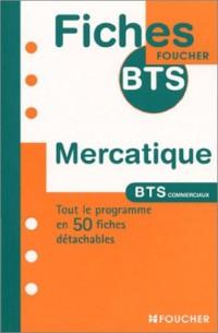 Fiches BTS Foucher : Mercatique, BTS