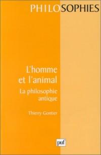 L' Homme et l'animal : La Philosophie antique