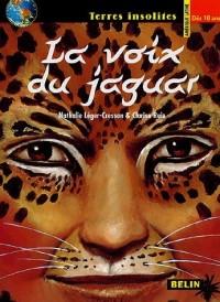 La voix du jaguar