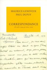 Correspondance: 28 août 1914 - 30 avril 1915