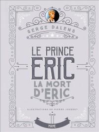 Le prince Eric, Tome 4 : La mort d'Eric