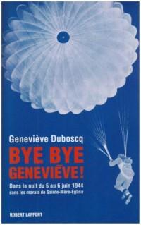 Bye Bye Genevieve