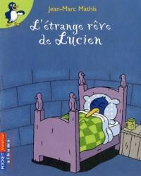 L'étrange rêve de Lucien