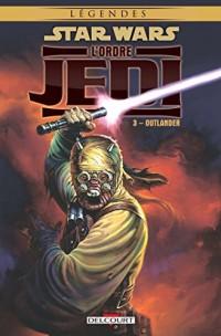 Star Wars - L'Ordre Jedi 3. Outlander