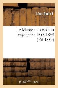 Le Maroc  Notes d un Voyageur  ed 1859