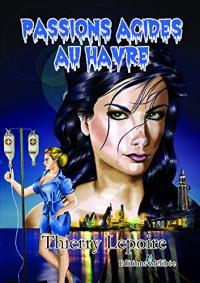 Passions Acides au Havre