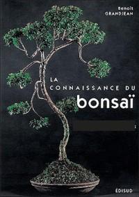 Connaissance du Bonsai (la)
