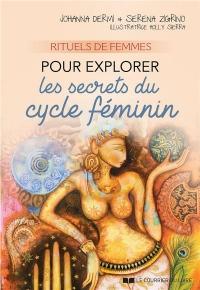 Rituels de femmes : Pour explorer les secrets du cycle féminin