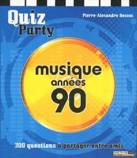 Quiz musique années 90