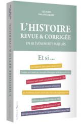 L'Histoire revue & corrigée
