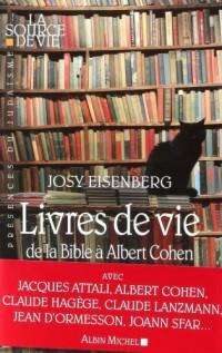 Livres de vie : De la Bible à Albert Cohen