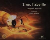 Zine, l'abeille