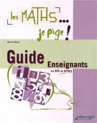 Maths... Je Pige ! (Guide pour les Enseignants) (les)