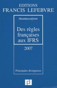 Des règles françaises aux IFRS : Principales divergences