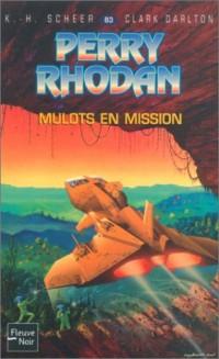 Perry Rhodan, tome 83 : Mulots en mission
