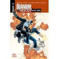 Quantum and Woody Must Die !