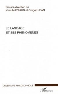 Le langage et ses phénomènes