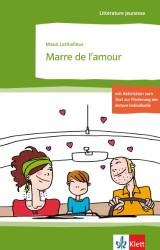 Marre de l'amour: Französische Lektüre für das 3. und 4. Lernjahr