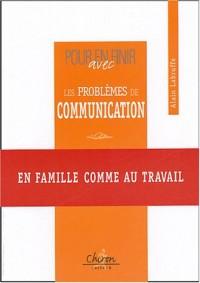 Pour en finir avec les problèmes de communication