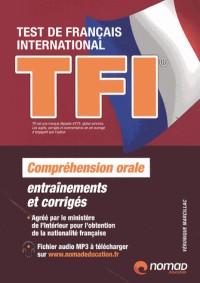 TFI Test de Français International : Préparation complète au test de compréhension orale