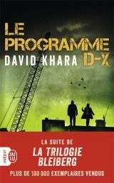 Le Programme D-X [Poche]