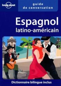 Espagnol latino-américain : Dictionnaire bilingue inclus