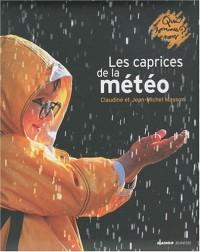 Les caprices de la météo