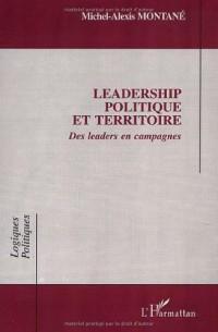 Leadership politique et territoire. des leaders encampagnes