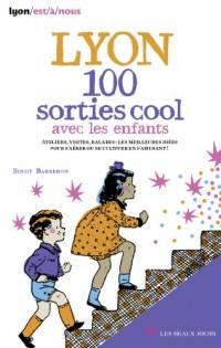 Lyon 100 sorties cool avec les enfants 2014