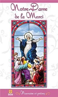Notre-Dame de la Merci - Neuvaine et prières