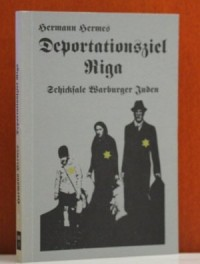 Deportationsziel Riga: Schicksale Warburger Juden (German Edition)