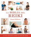 La biblia del Reiki / The bible of Reiki