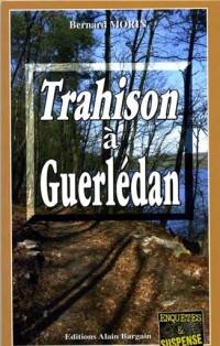 Trahison à Guerlédan